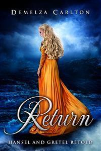 Cover Return - Hansel and Gretel Retold