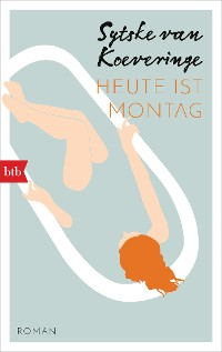 Cover Heute ist Montag