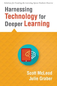 Cover Harnessing Technology for Deeper Learning