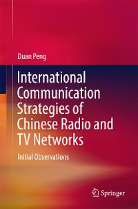 Cover International Communication Strategies of Chinese Radio and TV Networks