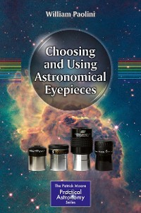 Cover Choosing and Using Astronomical Eyepieces
