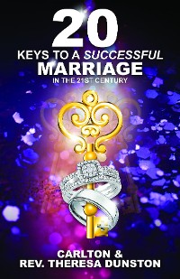 Cover 20 KEYS TO A SUCCESSFUL MARRIAGE IN THE 21ST CENTURY