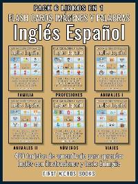 Cover Pack 6 Libros en 1 - Flash Cards Imágenes y Palabras Inglés Español