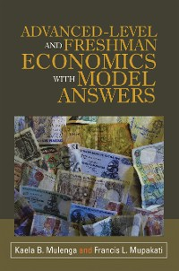 Cover Advanced-Level and Freshman Economics with Model Answers