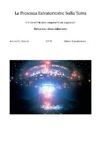 Cover La Presenza Extraterrestre Sulla Terra