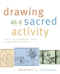 Cover Drawing as a Sacred Activity