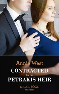 Cover Contracted For The Petrakis Heir (Mills & Boon Modern) (One Night With Consequences, Book 39)