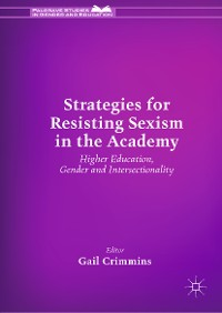Cover Strategies for Resisting Sexism in the Academy