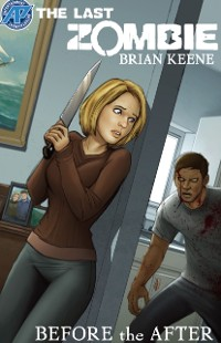 Cover Last Zombie:Before the After #1