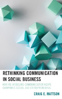 Cover Rethinking Communication in Social Business
