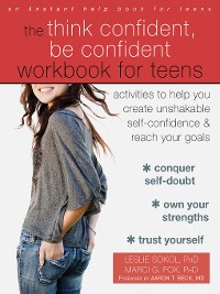 Cover The Think Confident, Be Confident Workbook for Teens