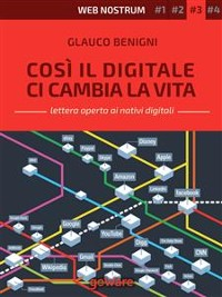 Cover Così il digitale ci cambia la vita – Web nostrum 3