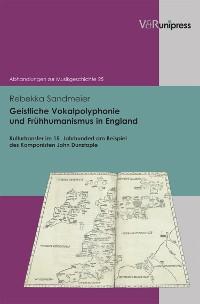 Cover Geistliche Vokalpolyphonie und Frühhumanismus in England