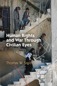 Cover Human Rights and War Through Civilian Eyes