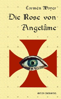 Cover Die Rose von Angelâme