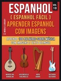 Cover Espanhol ( Espanhol Fácil ) Aprender Espanhol Com Imagens (Vol 10)