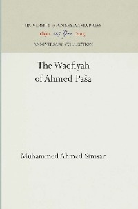 Cover The Waqfiyah of 'Aḥmed Pasa