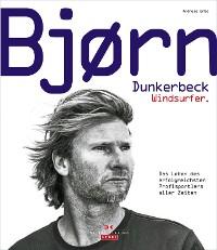 Cover Bjørn Dunkerbeck – Windsurfer.