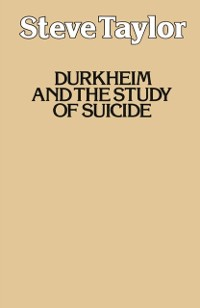 Cover Durkheim and the Study of Suicide