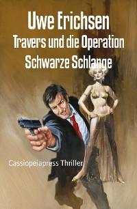 Cover Travers und die Operation Schwarze Schlange