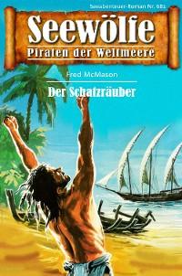 Cover Seewölfe - Piraten der Weltmeere 681