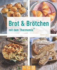 Cover Brot & Brötchen mit dem Thermomix®
