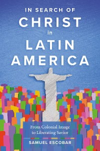 Cover In Search of Christ in Latin America