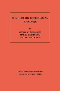 Cover Seminar on Micro-Local Analysis. (AM-93), Volume 93
