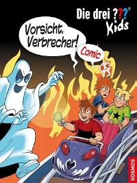 Cover Die drei ??? Kids, Vorsicht, Verbrecher! (drei Fragezeichen Kids)