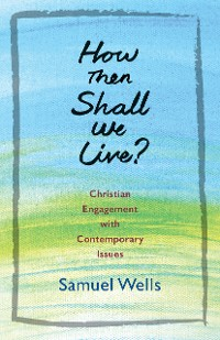 Cover How Then Shall We Live?