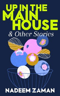 Cover Up in the Main House & Other Stories