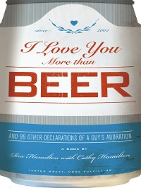 Cover I Love You More Than Beer