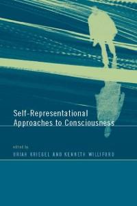 Cover Self-Representational Approaches to Consciousness