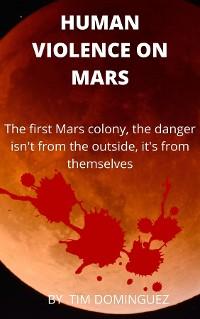 Cover HUMAN VIOLENCE ON MARS