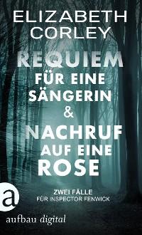 Cover Requiem für eine Sängerin & Nachruf auf eien Rose