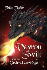 Cover Veyron Swift und das Grabmal der Engel