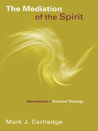 Cover The Mediation of the Spirit