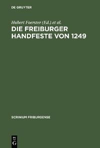 Cover Die Freiburger Handfeste von 1249