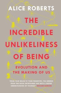 Cover Incredible Unlikeliness of Being