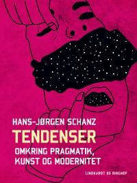 Cover Tendenser. Omkring pragmatik, kunst og modernitet