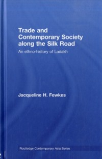 Cover Trade and Contemporary Society along the Silk Road