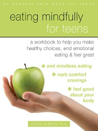 Cover Eating Mindfully for Teens