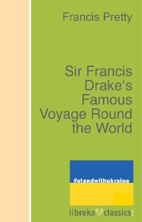 Cover Sir Francis Drake's Famous Voyage Round the World