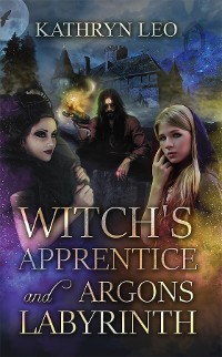 Cover Witch's Apprentice and Argon's Labyrinth