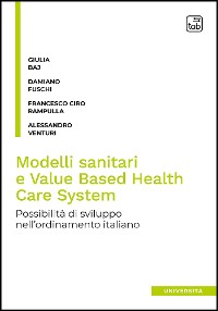 Cover Modelli sanitari e Value Based Health Care System