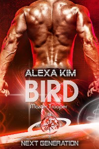 Cover Bird (Master Trooper - The next Generation) Band 13