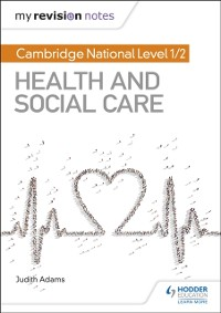 Cover My Revision Notes: Cambridge National Level 1/2 Health and Social Care