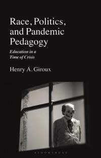 Cover Race, Politics, and Pandemic Pedagogy
