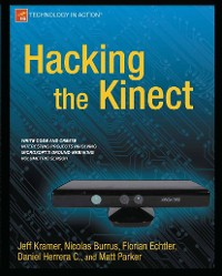 Cover Hacking the Kinect