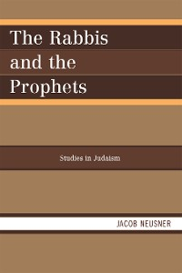 Cover The Rabbis and the Prophets